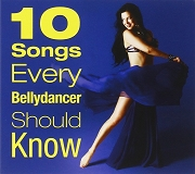 10 Songs Every Bellydancer Should Know CD