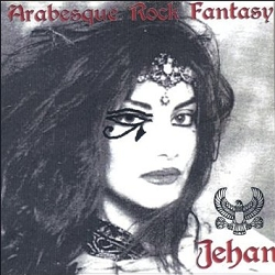 Arabesque Rock Fantasy - Jehan - MP3 Album