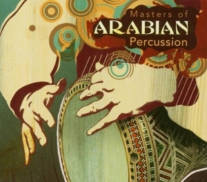 Masters of Arabian Percussion CD