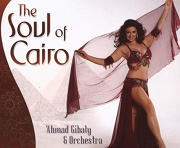 The Soul of Cairo - Ahmad Gibaly & Orchestra