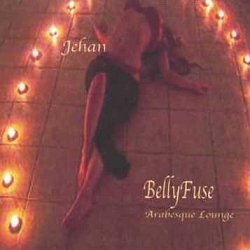 BellyFuse: Arabesque Lounge - Jehan - MP3 Album