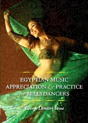 Egyptian Music Appreciation & Practice for Bellydancers by George Dimitri Sawa